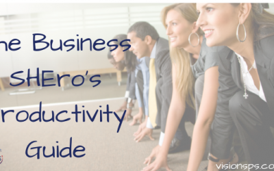 The Business SHEro's Productivity Guide